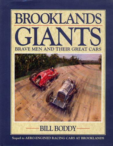 Brooklands Giants by Bill Boddy